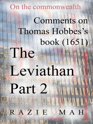 cover image of Comments on Thomas Hobbes Book (1651) the Leviathan Part 2