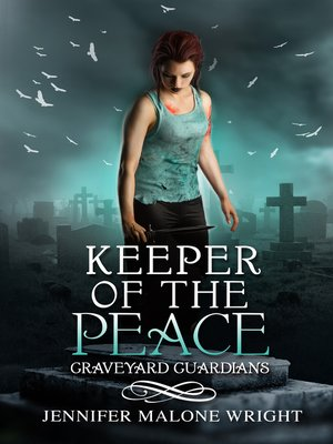 cover image of Keeper of the Peace (Graveyard Guardians #2)