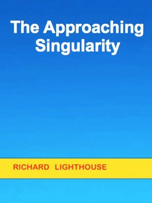 cover image of The Approaching Singularity