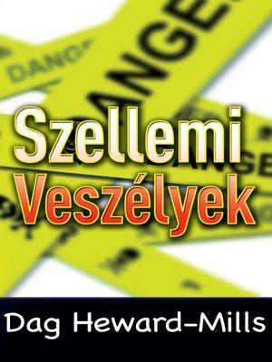 cover image of Szellemi Veszélyek