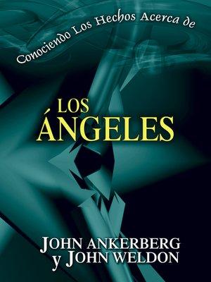 cover image of Conociendo Los Hechos Acerca de Los Ángeles