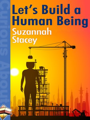 cover image of Let's Build a Human Being