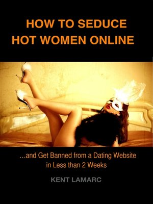 cover image of How to Seduce Hot Women Online