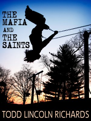 cover image of The Mafia and the Saints
