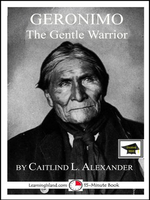 cover image of Geronimo the Gentle Warrior