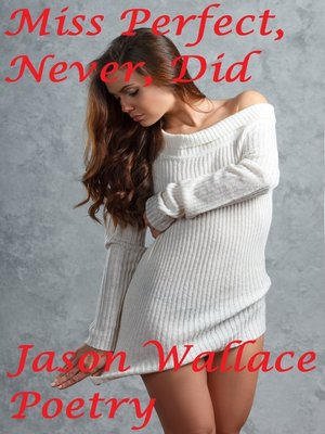 cover image of Miss Perfect, Never, Did