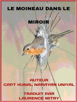 cover image of Le Moineau Dans Le Miroir