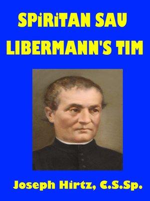 cover image of Spiritan Sau Libermann's Tim