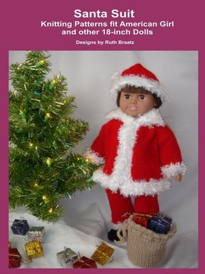 cover image of Santa Suit, Knitting Patterns fit American Girl and other 18-Inch Dolls