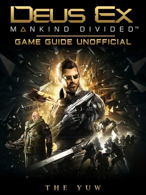 cover image of Deus Ex Mankind Divided Game Guide Unofficial