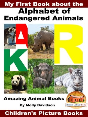 cover image of My First Book about the Alphabet of Endangered Animals