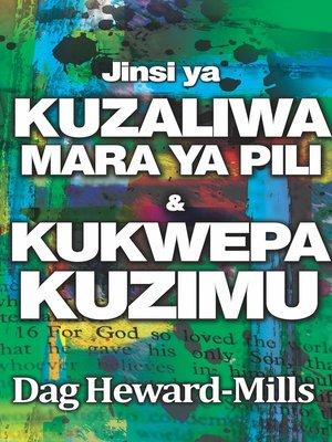cover image of Jinsi Ya Kuzaliwa Mara Ya Pili na Kukwepa Kuzimu