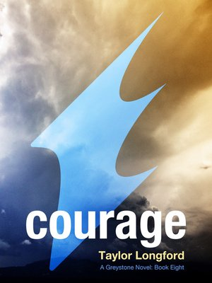 cover image of Courage (A Greystone Novel #8)