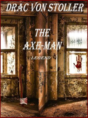 cover image of The Axe-Man Legend