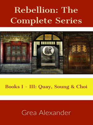 cover image of The Complete Series--A steamy romantic historical saga set in Qing Dynasty China