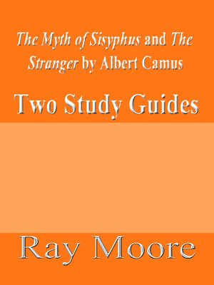 "cover image of ""The Myth of Sisyphus"" and ""The Stranger"" by Albert Camus"