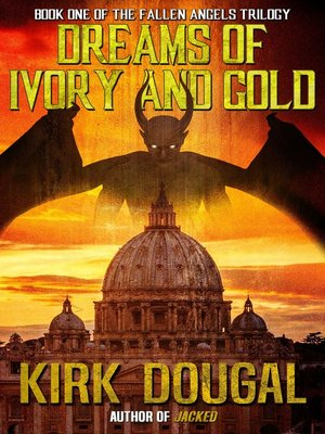 cover image of Dreams of Ivory and Gold