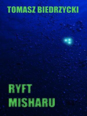 cover image of Ryft Misharu (Ganimedes)