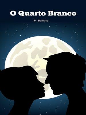 cover image of O Quarto Branco
