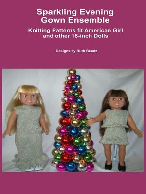 cover image of Sparkling Evening Gown Ensemble, Knitting Patterns fit American Girl and other 18-Inch Dolls