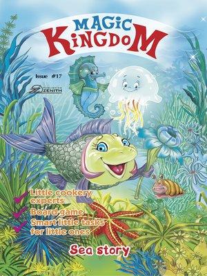 cover image of Magic Kingdom. Sea Story