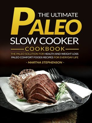 cover image of The Ultimate Paleo Slow Cooker Cookbook