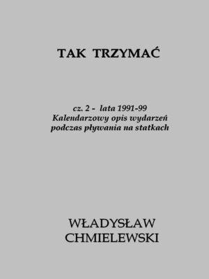 cover image of Tak Trzymać. cz.2