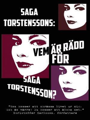 cover image of Vem är rädd för Saga Torstensson?