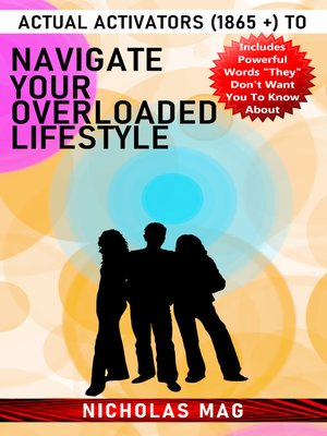 cover image of Actual Activators (1865 +) to Navigate Your Overloaded Lifestyle