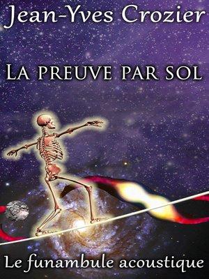 cover image of La Preuve Par Sol