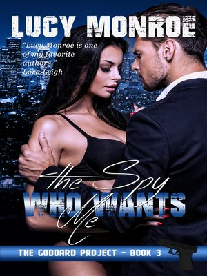 cover image of The Spy Who Wants Me