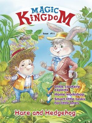 cover image of Magic Kingdom. Hare and Hedgehog