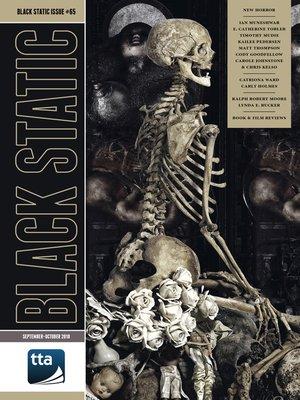 cover image of Black Static #65 (September-October 2018)