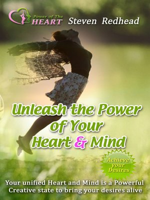 cover image of Unleash the Power of the Heart and Mind