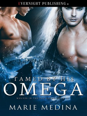 cover image of Tamed by His Omega