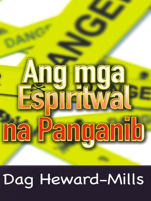 cover image of Ang Mga Espiritwal Na Panganib