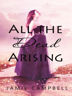 cover image of All the Dead Arising