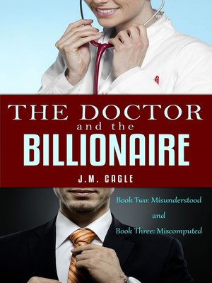 cover image of The Doctor and the Billionaire, Book 2 and Book 3