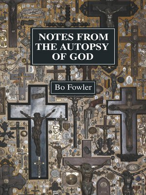 cover image of Notes From the Autopsy of God