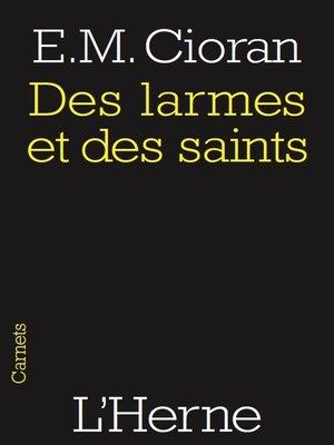 cover image of Des larmes et des saints
