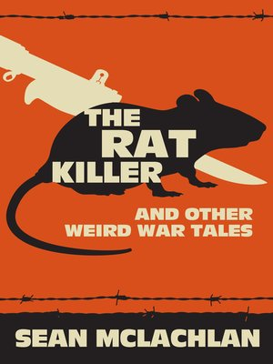 cover image of The Rat Killer and other Weird War Tales