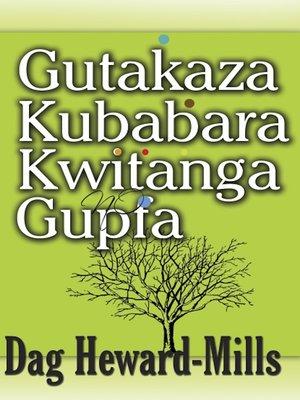 cover image of Gutakaza, Kubabara, kwitanga no gupfa