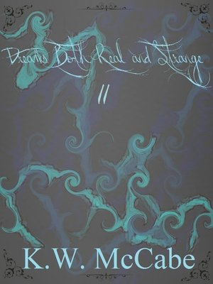 cover image of Dreams Both Real and Strange II