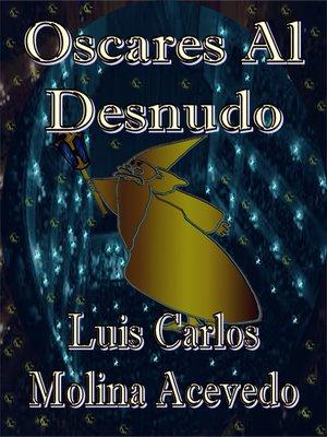 cover image of Oscares al Desnudo