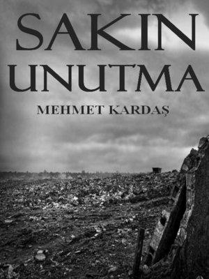 cover image of Sakın Unutma