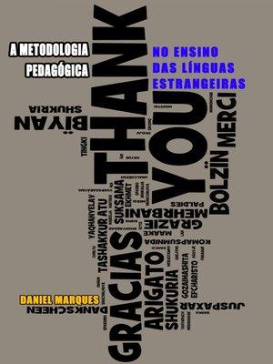 cover image of A Metodologia Pedagógica no Ensino das Línguas Estrangeiras