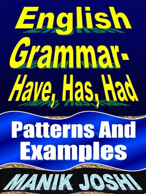 cover image of English Grammar- Have, Has, Had