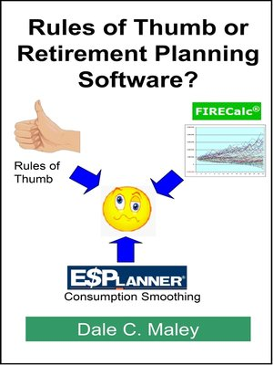 cover image of Rules of Thumb or Retirement Planning Software?