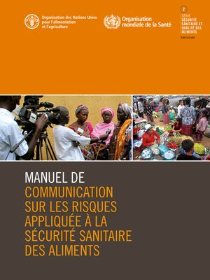cover image of Manuel de communication sur les risques appliquée à la sécurité sanitaire des aliments