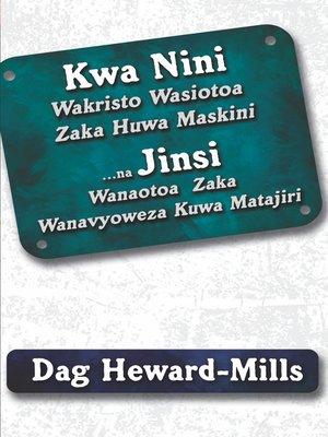 cover image of Kwa Nini Wakristo Wasiotoa Fungu La Kumi (Zaka) Huwa Maskini ... Na Jinsi Wakristo Watoaji Wa Fungu La Kumi (Zaka) Wanavyoweza Kutajirika (Kuwa Matajiri)